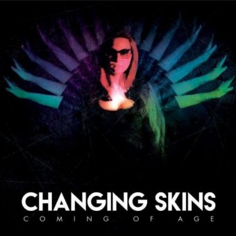 Changing Skins - Coming Of Age CD