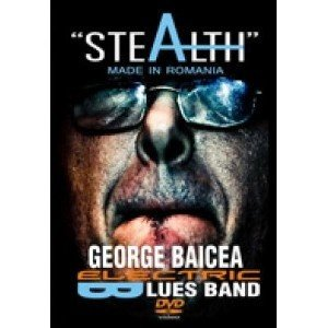 George Baicea - Stealth - Made In Romania