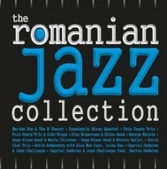 The Romanian Jazz Collection (2012)