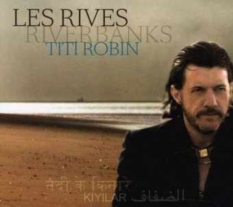 Thierry Titi Robin - Les Rives