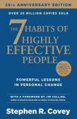 7 Habits Of Highly Effective People / Stephen R. Covey