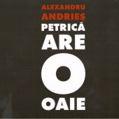 Alexandru Andries - Petrica are o oaie CD