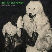 British Sea Power - Machineries Of Joy - CD