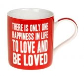 Cana cu mesaj - There Is Only One Happines In Life