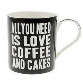 Cana cu mesaj - All You Need Is Love Coffee and Cakes
