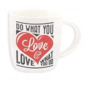 Cana cu mesaj - Do What You Love Love What You Do