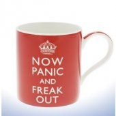 Cana cu mesaj - Now Panic And Freak Out