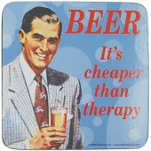 Coaster - Beer, It s Cheaper