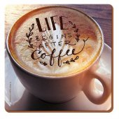 Coaster patrat - Life Begins After Coffee