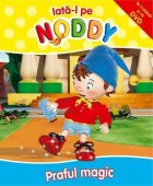 Enid Blyton - Iata-l pe Noddy: Praful Magic