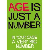 Felicitare - Age Is Just A Number