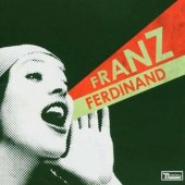 Franz Ferdinand - You Could Have It So Much Better - CD