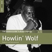 Howlin Wolf - The Rough Guide To Blues Legends
