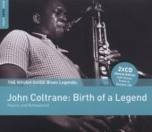 John Coltrane - Birth Of A Legend