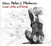 Nicu Patoi And Platonic Sweet Little 6String
