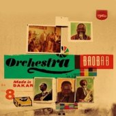 Orchestra Baobab - Made In Dakar