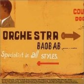 Orchestra Baobab - Specialist In All Style