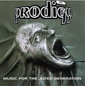 Prodigy - Music For The Jilted Generation - LP