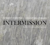 Robert Forster/Grant McLennan - Intermission: The Best of the Solo Recordings 1990-1997 (Limited De-