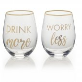 Set 2 pahare pentru vin - Drink More And Worry Less