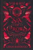 Six Of Crows: Collectors Edition : Book 1 / Leigh Bardugo