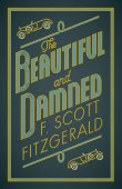 The Beautiful And Damned /  F. Scott Fitzgerald