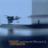 Thievery Corporation - Sounds From The Thievery - CD