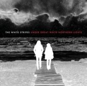 White Stripes  The - Under Great White Northern Lights (CD+DVD)